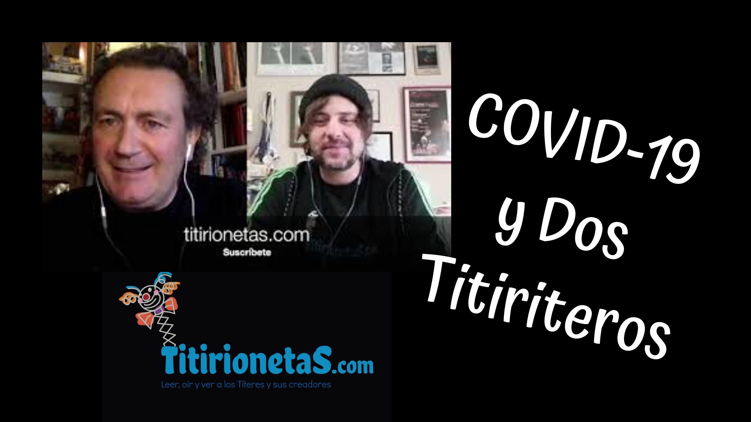 COVID-19 Y DOS TITIRITEROS