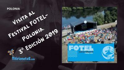 Visita al Festival FOTEL-Polonia. Edición 2019
